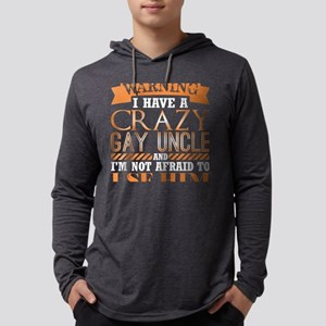 Warning Have Crazy Gay Uncle I Long Sleeve T-Shirt