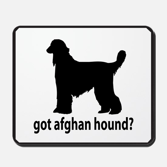 Got Afghan Hound? Mousepad