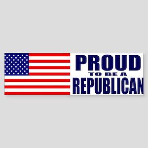 Proud to be a Republican Bumper Sticker