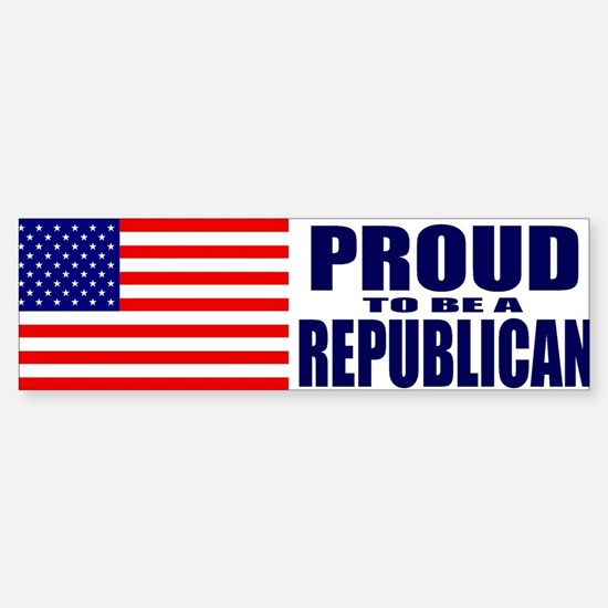 Proud to be a Republican Bumper Bumper Bumper Sticker