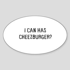 I can has cheezburger? Oval Sticker