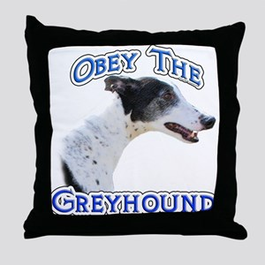 GreyhoundObey Throw Pillow