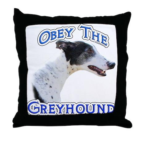 GreyhoundObey Throw Pillow