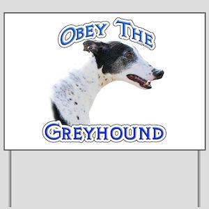 GreyhoundObey Yard Sign