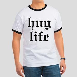 Hug Life Ringer T
