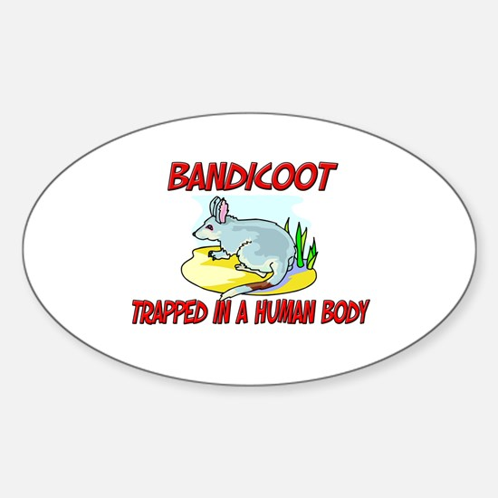 Bandicoot trapped in a human body Oval Decal