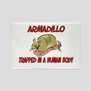 Armadillo trapped in a human body Rectangle Magnet