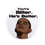"Bitter - Better 3.5"" Button (100 pack)"