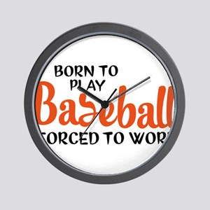 Born to play baseball forced to work Wall Clock