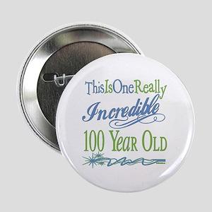 "Incredible 100th 2.25"" Button"