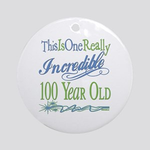 Incredible 100th Ornament (Round)