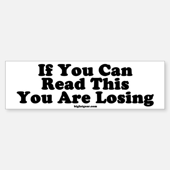 If You Can See This You Are L Bumper Bumper Bumper Sticker