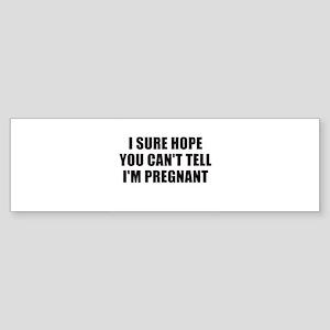 Ironic pregnancy announcement Bumper Sticker