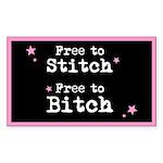 Free to Stitch Free to Bitch Rectangle Sticker