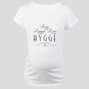 Live Laugh Love Hygge Maternity T-Shirt