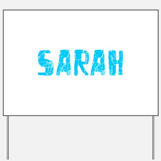 Sarah Faded (Blue) Yard Sign