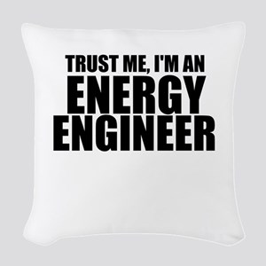 Trust Me, I'm An Energy Engineer Woven Throw P