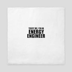 Trust Me, I'm An Energy Engineer Queen Duvet