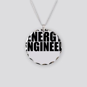 Trust Me, I'm An Energy Engineer Necklace