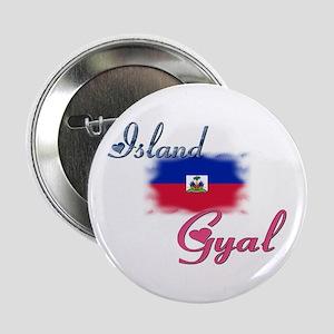 """Island Gyal - Haiti 2.25"""" Button"""