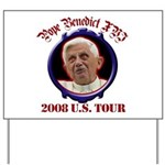 Pope Benedict XVI 2008 U.S. Tour Yard Sign