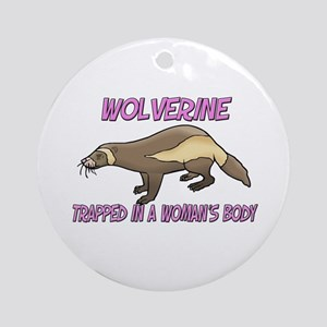 Wolverine Trapped In A Woman's Body Ornament (Roun