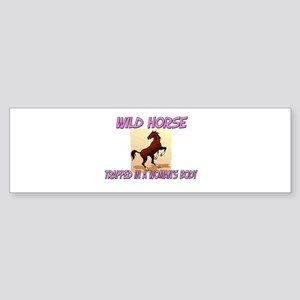 Wild Horse Trapped In A Woman's Body Sticker (Bump