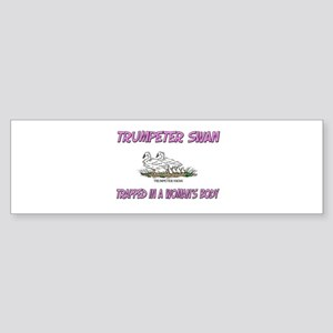 Trumpeter Swan Trapped In A Woman's Body Sticker (