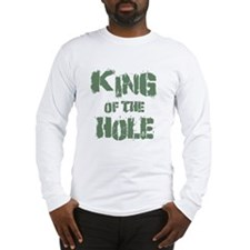 King Of The Hole Long Sleeve T-Shirt