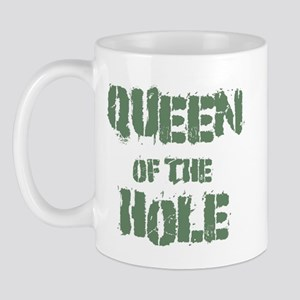 Queen Of The Hole Mug