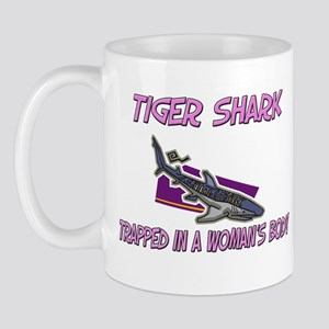 Tiger Shark Trapped In A Woman's Body Mug
