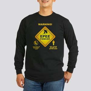 Warning! Epee Fencer Long Sleeve T-Shirt