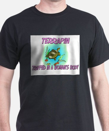 Terrapin Trapped In A Woman's Body T-Shirt