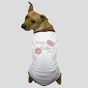 Happy Mother's Day Pink Flowers Dog T-Shirt