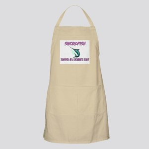 Swordfish Trapped In A Woman's Body BBQ Apron