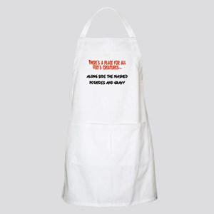 There's a place for all God's creatures BBQ Apron