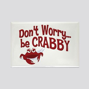 Don't Worry Be Crabby Rectangle Magnet