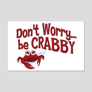Don't Worry Be Crabby Mini Poster Print