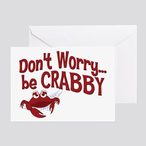 Don't Worry Be Crabby Greeting Card