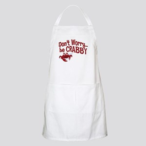Don't Worry Be Crabby BBQ Apron