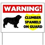 Clumber Spaniels On Guard Yard Sign