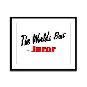 """""""The World's Best Juror"""" Framed Panel Print"""
