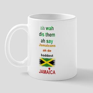 Jamaicans ah de baddest - Mug