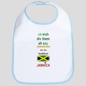 Jamaicans ah de baddest - Bib