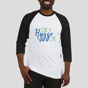 Live the Hygge Life Baseball Jersey