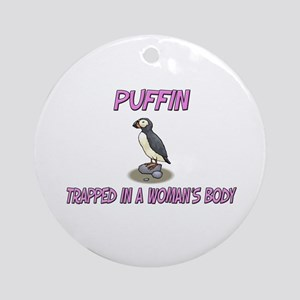 Puffin Trapped In A Woman's Body Ornament (Round)