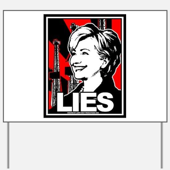 Clinton: LIES Yard Sign
