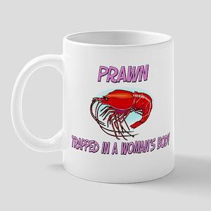 Prawn Trapped In A Woman's Body Mug