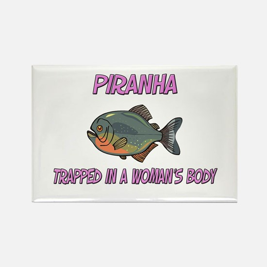Piranha Trapped In A Woman's Body Rectangle Magnet