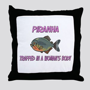 Piranha Trapped In A Woman's Body Throw Pillow